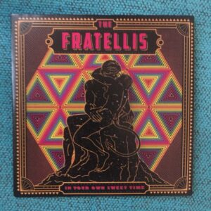"The Fratellis: ""In your own sweet time"" (2018)"