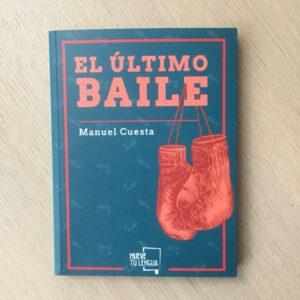 """Manuel Cuesta: """"El último baile"""" (2018)"""