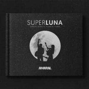 "Amaral: ""Superluna"" (2017-18)"