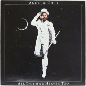 "Andrew Gold: ""All this and heaven too"" (1978)"