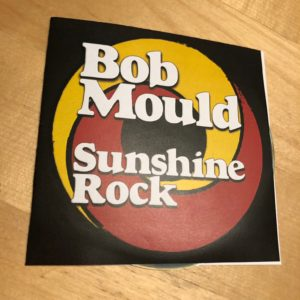 "Bob Mould: ""Sunshine rock"" (2019)"