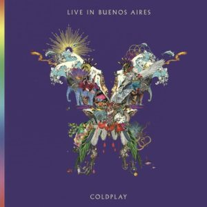 "Coldplay: ""Live in Buenos Aires"" (2018)"