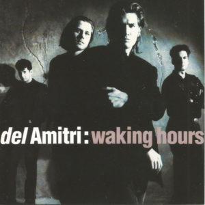 """Del Amitri: """"Waking hours"""" (1989)"""
