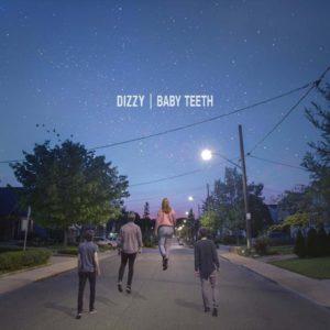 "Dizzy: ""Baby teeth"" (2018)"