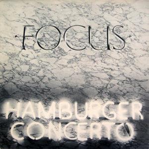 "Focus: ""Hamburger concerto"" (1974)"