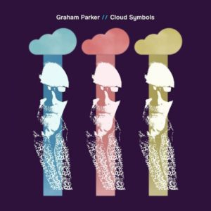 "Graham Parker: ""Cloud symbols"" (2018)"