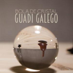 """Guadi Galego: """"Bola de cristal"""" (2018)"""