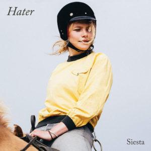 """Hater: """"Siesta"""" (2018)"""