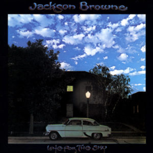 "Jackson Browne: ""Late for the sky"" (1974)"