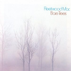 "Fleetwood Mac: ""Bare Trees"" (1972)"