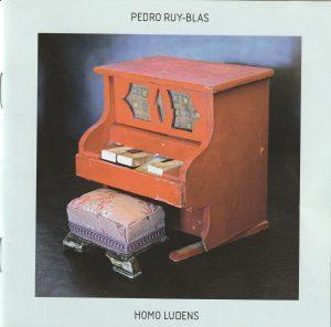 """Pedro Ruy-Blas: """"Homo ludens"""" (2018)"""