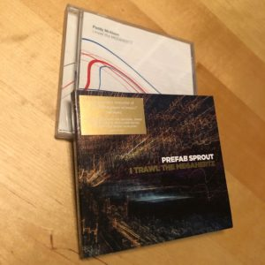 "Prefab Sprout: ""I trawl the megahertz"" (2003-2019)"