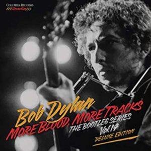 "Bob Dylan: ""More blood, more tracks"" (1974 – 2018)"