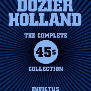 "Varios: ""Holland-Dozier-Holland, The Complete 45s Collection"" (1969-1977, 2014)"