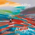 """Aljibe: """"Agua. Músicas tradicionales de la cuenca del Tajo"""" (2018)"""