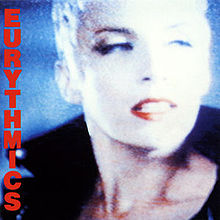 "Eurythmics: ""Be yourself tonight"" (1985)"
