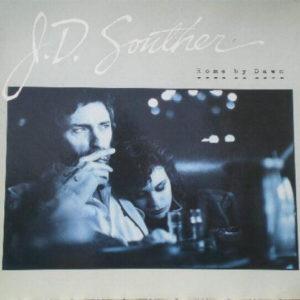 "John David Souther: ""Home by dawn"" (1984)"