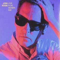 """Josh Rouse: """"Love in the modern age"""" (2018)"""