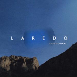 """Laredo: """"El miedo y la verdad"""" (2018)"""