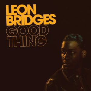 "Leon Bridges: ""Good thing"" (2018)"