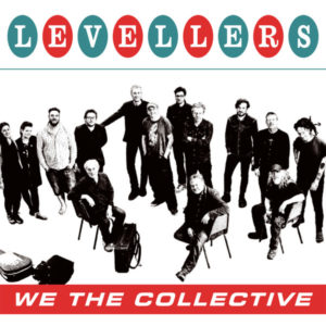 "Levellers: ""We the collective"" (2018)"