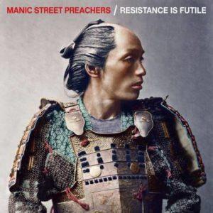 "Manic Street Preachers: ""Resistance is futile"" (2018)"