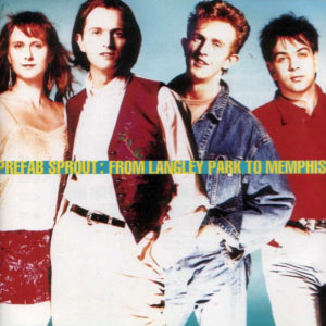 "Prefab Sprout: ""From Langley Park to Memphis"" (1988)"