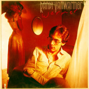 "Randy VanWarmer: ""Warmer"" (1979)"