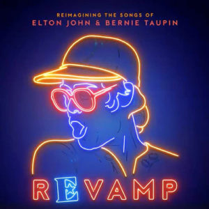 "Varios: ""Revamp (Reimagining the songs of Elton John & Bernie Taupin)"" (2018)"