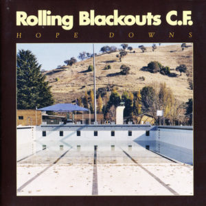 "Rolling Blackouts C.F.: ""Hope downs"" (2018)"