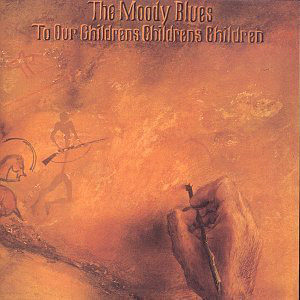 "The Moody Blues: ""To our children's children's children"" (1969)"