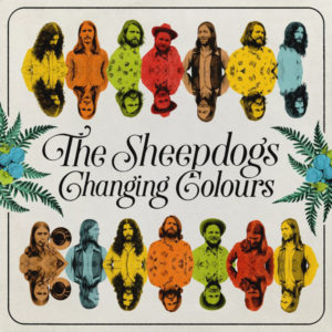 "The Sheepdogs: ""Changing colours"" (2018)"
