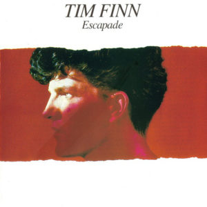 """Tim Finn: """"Escapade"""" (1983)"""