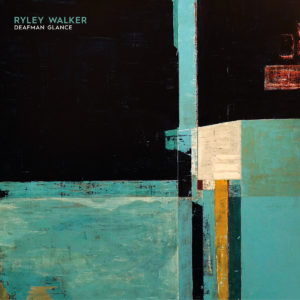 "Ryley Walker: ""Deafman glance"" (2018)"