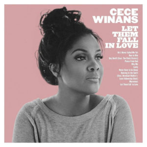 "CeCe Winans: ""Let them fall in love"" (2017)"