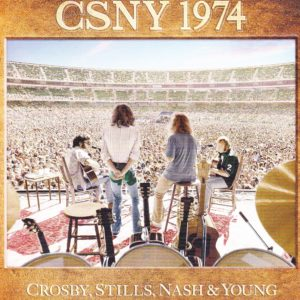 "Crosby, Stills, Nash & Young: ""CSNY 1974"" (1974-2014)"