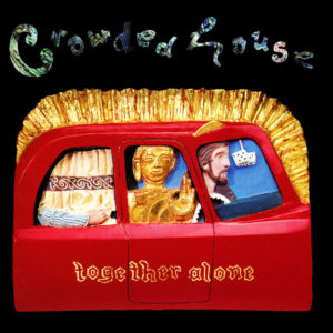 "Crowded House: ""Together alone"" (1993)"