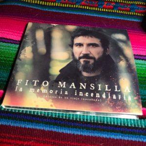 """Fito Mansilla: """"La memoria incendiaria"""" (2019)"""