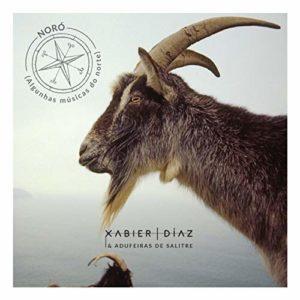 """Xabier Díaz & Adufeiras de Salitre: """"Noró (Algunhas músicas do norte)"""" (2018)"""