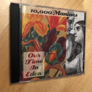 "10,000 Maniacs: ""Our time in Eden"" (1992)"