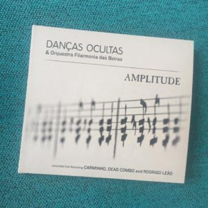 """Danças ocultas & orquestra Filarmonia das Beiras: """"Amplitude"""""""