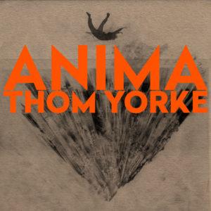 "Thom Yorke: ""Anima"" (2019)"
