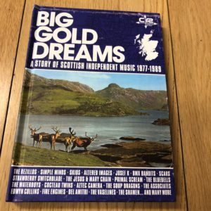 "Varios: ""Big gold dreams. A story of Scottish independent music 1977-1989 (2019)"