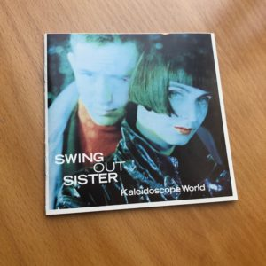 "Swing Out Sister: ""Kaleidoscope world"" (1989)"