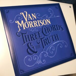 "Van Morrison: ""Three chords & the truth"" (2019)"
