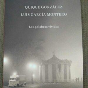 "Quique González / Luis García Montero: ""Las palabras vividas"" (2019)"
