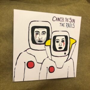 "The Rails: ""Cancel the sun"" (2019)"