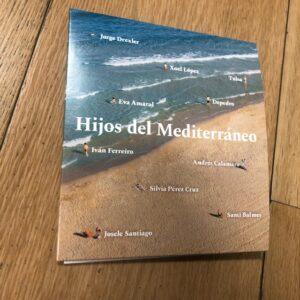 """Varios: """"Hijos del Mediterráneo"""" (2019)"""
