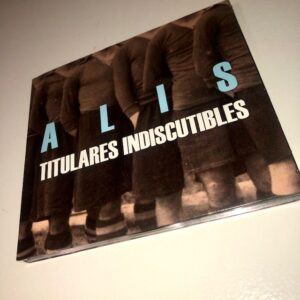 "Alis: ""Titulares indiscutibles"" (2019)"
