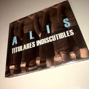 "Alis: ""Titulares indiscutibles"" (2019)"